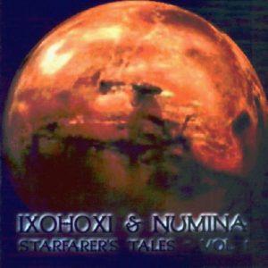 Ixohoxi & Numina - Starfarer's Tales Vol. 1
