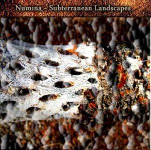 Numina – Subterranean Landscapes