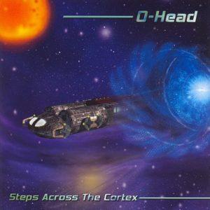O-Head - Steps Across the Cortex