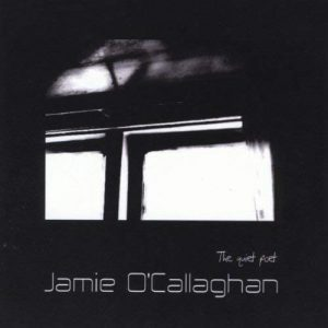 Jamie O'Callaghan - The Quiet Poet