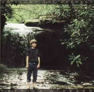 Patrick O'Hearn – So Flows the Current