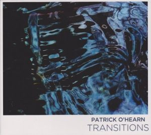 Patrick O'Hearn – Transitions