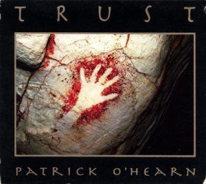 Patrick O´Hearn – Trust