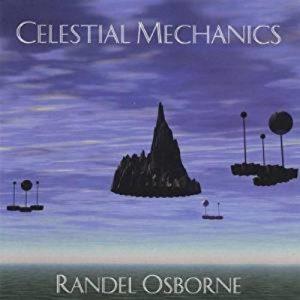 Randel Osborne - Celestial Mechanics