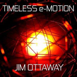 Jim Ottaway – Timeless e-Motion
