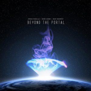 Craig Padilla/Zero Ohms/Skip Murphy - Beyond the Portal