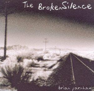 Brian Parnham - The Broken Silence