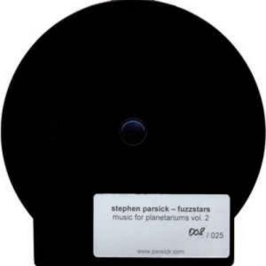 Stephen Parsick - Fuzzstars - music for planetariums Vol. 2