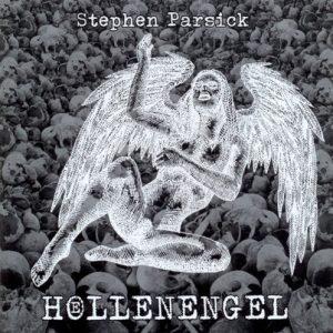 Stephen Parsick - Hoellenengel
