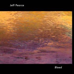 Jeff Pearce – Bleed