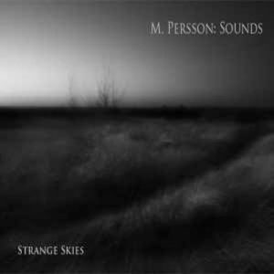 M. Persson – Sounds: Strange Skies