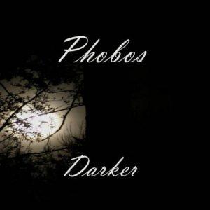 Phobos - Darker