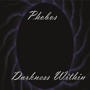 Phobos – Darkness Within