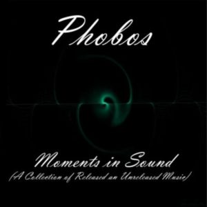 Phobos – Moments in Sound