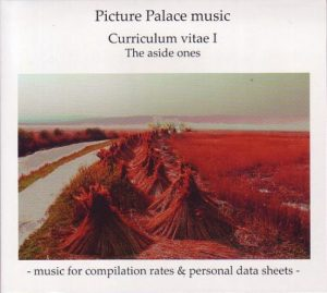 Picture Palace Music – Curriculum Vitae I (The Aside Ones)