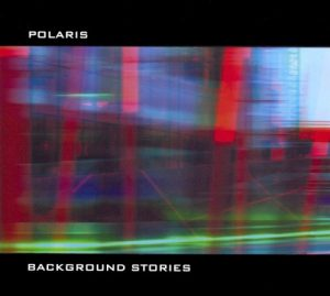 Polaris – Background Stories