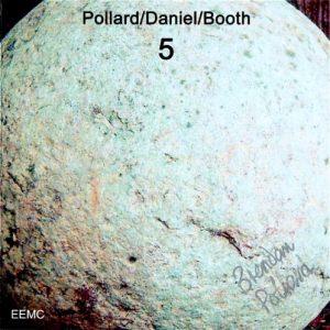 Pollard/Daniel/Booth – 5