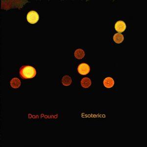 Dan Pound – Esoterica