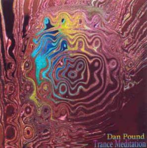 Dan Pound – Trance Meditation