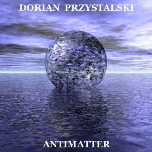 Dorian Przystalski - Antimatter