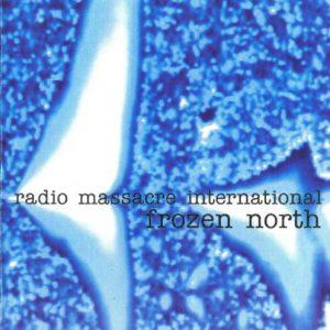 Radio Massacre International - Frozen North