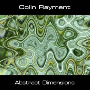 Colin Rayment – Abstract Dimensions