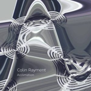 Colin Rayment – Acclimation