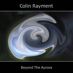 Colin Rayment – Beyond the Aurora