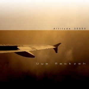 Uwe Reckzeh – Altitude 30000