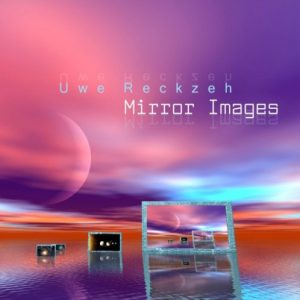 Uwe Reckzeh – Mirror Images
