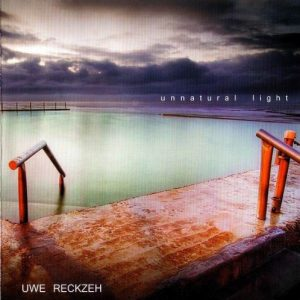 Uwe Reckzeh – Unnatural Light