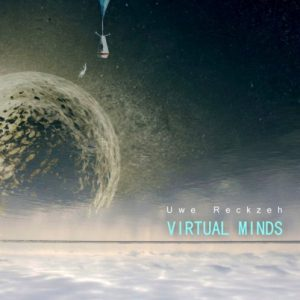 Uwe Reckzeh – Virtual Minds