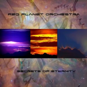 Red Planet Orchestra - Secrets of Eternity