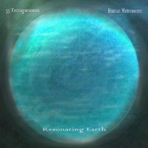 33 Tetragammon & Human Metronome - Resonating Earth