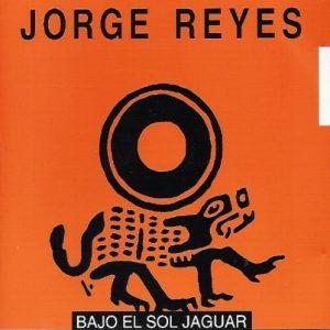 Jorge Reyes - Bajo El Sol Jaguar
