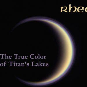 Rhea - The True Color of Titan's Lakes