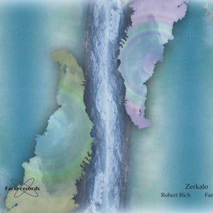 Robert Rich & Faryus - Zerkalo