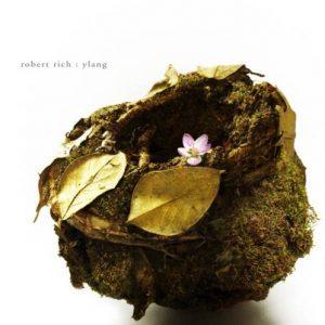 Robert Rich – Ylang