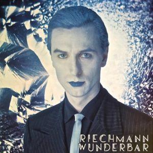 Riechmann - Wunderbar