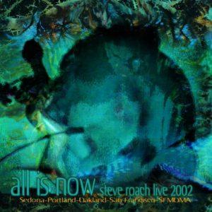 Steve Roach – All is Now