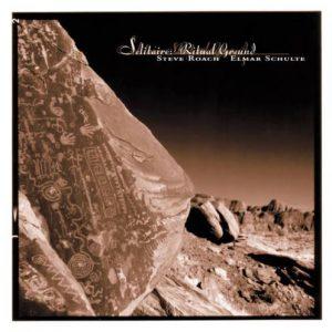 Steve Roach & Elmar Schulte - Ritual Ground