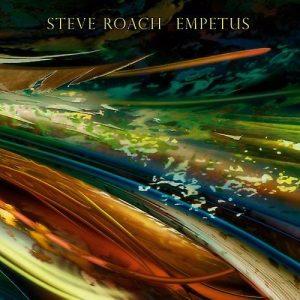 Steve Roach – Empetus