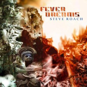 Steve Roach - Fever Dreams
