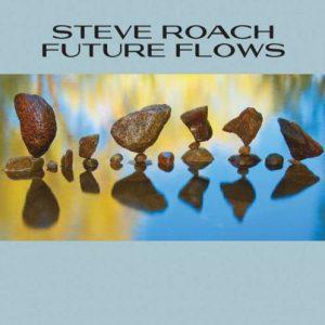 Steve Roach - Future Flows