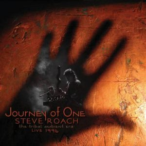 Steve Roach - Journey of One (The Tribal Ambient Era, Live 1996)