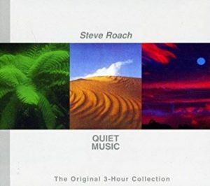 Steve Roach – Quiet Music (The Original 3-Hour Collection)