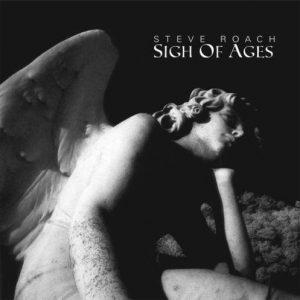 Steve Roach – Sigh of Ages