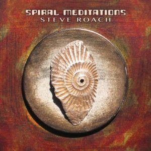 Steve Roach – Spiral Meditations