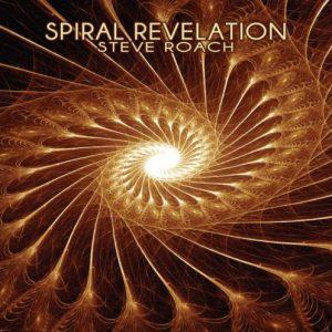 Steve Roach – Spiral Revelation