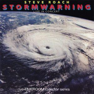 Steve Roach – Stormwarning